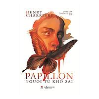 Papillon - Người Tù Khổ Sai (Tái Bản)