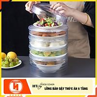 Lồng bàn đậy đồ ăn HT SYS - Food Cover - 5 tầng - Chất liệu PP trong suốt - Hình trụ