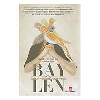 Bay Lên - Tuyển Tập Truyện Ngắn Chọn Lọc Thế Giới