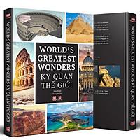 Sách - Kỳ Quan Thế Giới - World's Greatest Wonders Hình ảnh Minh Họa 3D Giới Thiệu Chi Tiết Về Kỳ Quan Thiên Nhiên