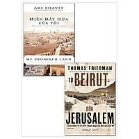 Combo Từ Beirut Đến Jerusalem (Tái Bản 2018) + Miền Đất Hứa Của Tôi - Khải Hoàn Và Bi Kịch Của Israel (Bộ 2 Cuốn)