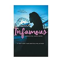 Infamous: A Beautiful Idols Novel #3