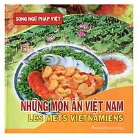 Những Món Ăn Việt Nam (Song ngữ Pháp - Việt)