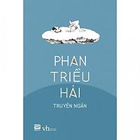 Phan Triều Hải - Truyện Ngắn