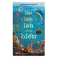 Sách Tương Tác - Lift-The-Flap-Lật Mở Khám Phá - Down Down Down To The Sea - Lặn Lặn Lặn Xuống Biển