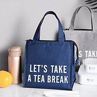 Túi đựng cơm vải Oxford giữ nhiệt nóng - lạnh Let's take a tea break