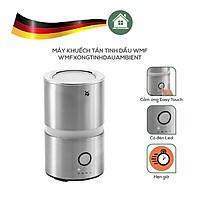 Máy Khuếch Tán Tinh Dầu WMF Ambient Aroma Diffuser - Hàng Nhập Khẩu Đức