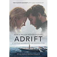 Adrift A True Story of Love, Loss, and Survival at Sea [Movie tie-in]