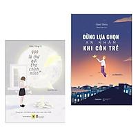 Combo Sách Tư Duy Kỹ Năng Sống Hay : 999 Lá Thư Gửi Cho Chính Mình + Đừng Lựa Chọn An Nhàn Khi Còn Trẻ ( Tặng Kèm Postcard Happy Life )
