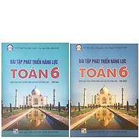 Combo Sách Bài Tập Phát Triển Năng Lực Toán 6 Tập 1 + Tập 2 (Biên Soạn Theo Chương Trình Giáo Dục Phổ Thông Mới)