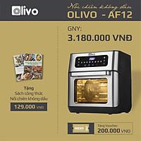 Nồi Chiên Không Dầu OLIVO AF12 [Hàng Chính Hãng] Dung Tích 12L - Công Suất 1800W - Thương Hiệu Mỹ