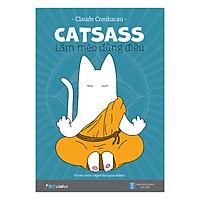 CATSASS – Làm Mèo Đúng Điệu