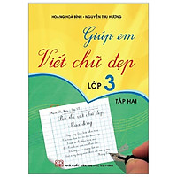 Giúp Em Viết Chữ Đẹp 3 - Tập 2