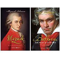 Combo Những Nhà Soạn Nhạc Thiên Tài : Mozart + Beethoven: Âm Nhạc & Cuộc Đời