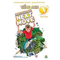 TIẾNG ANH 1- MACMILLAN NEXT MOVE - Pupil's Book