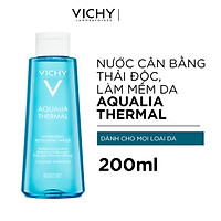 Nước Cân Bằng Thải Độc Làm Mềm Da Vichy Aqualia Thermal Hydrating Refreshing Water 200ml