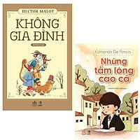 Combo 2 quyển sách kinh điển hay nhất , Không gia đình + Những tấm lòng cao cả ( bản đặc biệt mới 2020 )