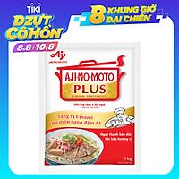 Bột Ngọt Ajinomoto Plus 1kg (Bao Bì Mới)