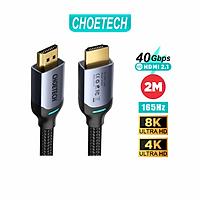 Dây Cáp Dù Lõi HDMI 2.1 8K 48Gbps, 4K 165Hz Dài 2M CHOETECH XHH01 Dùng Cho Tivi/ Máy Tính/ Playstaysion - Hàng Chính Hãng