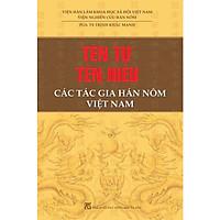 Tên Tự Tên Hiệu Các Tác Gia Hán Nôm Việt Nam