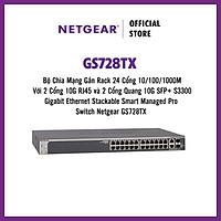 Bộ Chia Mạng Gắn Rack 24 Cổng 10/100/1000M Với 2 Cổng 10G RJ45 và 2 Cổng Quang 10G SFP+ S3300 Gigabit Ethernet Stackable Smart Managed Pro Switch Netgear GS728TX - Hàng Chính Hãng