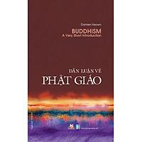 Dẫn Luận Về Phật Giáo (Tái Bản)