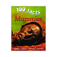 Mummies (100 Facts)