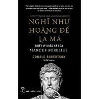 Sách-Nghĩ Như Hoàng Đế La Mã