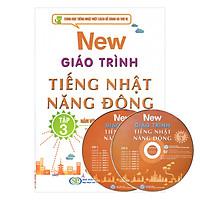 New Giáo Trình Tiếng Nhật Năng Động - Tập 3 (Kèm CD)