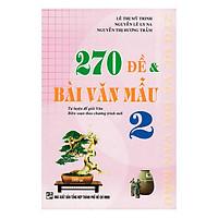 270 Đề Bài Văn Mẫu Lớp 2 (Tái Bản)