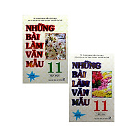 Combo Những Bài Làm Văn Mẫu 11 - Tập 1 + 2 (Bộ 2 Cuốn)