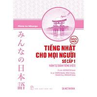 Tiếng Nhật Cho Mọi Người - Sơ Cấp 1 – Hán Tự (Bản Tiếng Việt) (Bản Mới)