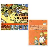 Combo All Story - How People Get Goods - Chúng Ta Mua Hàng Bằng Cách Nào? (Trình Độ 2 - Tập 1) (Bộ 2 Cuốn)