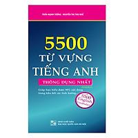 5500 Từ Vựng Tiếng Anh Thông Dụng Nhất (Tái Bản 02)