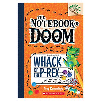 The Notebook Of Doom Book 05: Whack Of The P-Rex