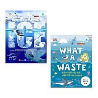 Combo KIẾN THỨC BÁCH KHOA Bổ Ích: What A Waste - Kiểm Soát Rác Thải, Bảo Vệ Môi Trường + Băng - ICE / Những Kiến Thức Bổ Ích Dành Cho Cả Trẻ Em và Người Lớn