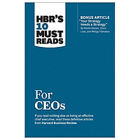 HBR's 10 Must Reads: For Ceos