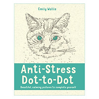 Anti-Stress Dot-to-Dot: Beautiful, Calming Pictures to Complete Yourself (Paperback)