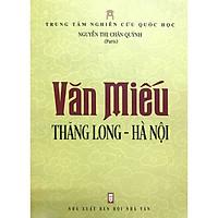 Văn Miếu Thăng Long - Hà Nội