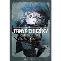 [Special Gift: BigPoster + Bookmark Thiết kế Riêng] Tanya Chiến Ký 1 - Deus Lo Vult (Tặng Kèm Bookmark + Poster)