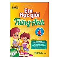 Em Học Giỏi Tiếng Anh Lớp 4 - Tập 1 (Tái bản 01)