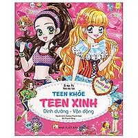 Pretty Girl Là Con Gái - Teen Khỏe Teen Xinh - Dinh Dưỡng Vận Động (Tái Bản 2019)