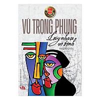 Tinh Hoa Văn Chương Việt: Lấy Nhau Vì Tình
