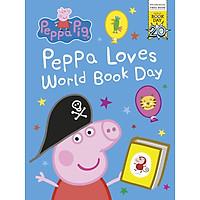 Sách thiếu nhi tiếng Anh - World Book Day: Peppa Loves