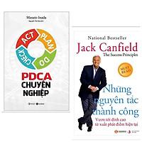 Combo 2 Cuốn Sách Kinh Tế Hấp Dẫn : Những Nguyên Tắc Thành Công - Vươn Tới Đỉnh Cao Từ Xuất Phát Điểm Hiện Tại + PDCA Chuyên Nghiệp