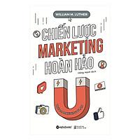 Chiến Lược Marketing Hoàn Hảo (Quà Tặng Tickbook)