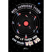 Sách - Vật lý thiên văn cho người vội vã