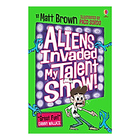 Usborne Aliens Invaded My Talent Show!