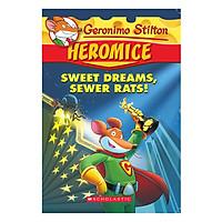 Geronimo Stilton Heromice 10: Sweet Dreams, Sewer Rats!