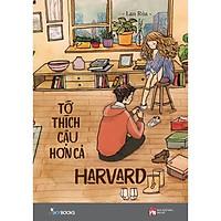 Sách - Tớ Thích Cậu Hơn Cả Harvard(Bản thường tặng kèm bookmark)